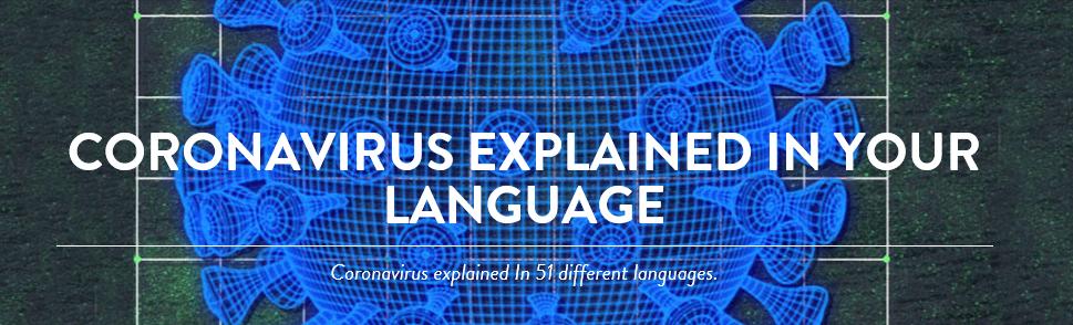 Coronavirus explained in your language
